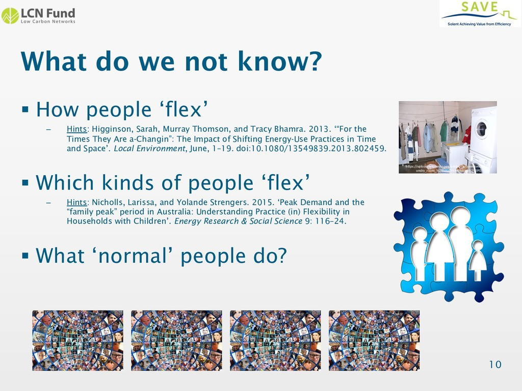 What do we not know? § How people 'flex' – Hint...