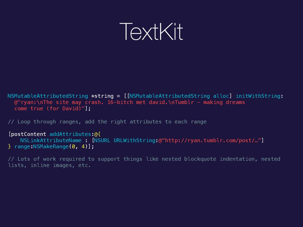 TextKit NSMutableAttributedString *string = [[N...