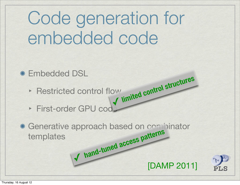 Code generation for embedded code Embedded DSL ...