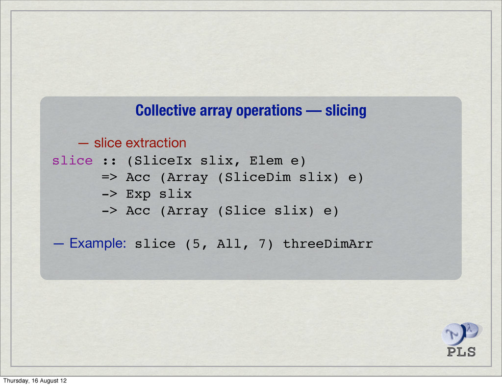 Collective array operations — slicing — slice e...