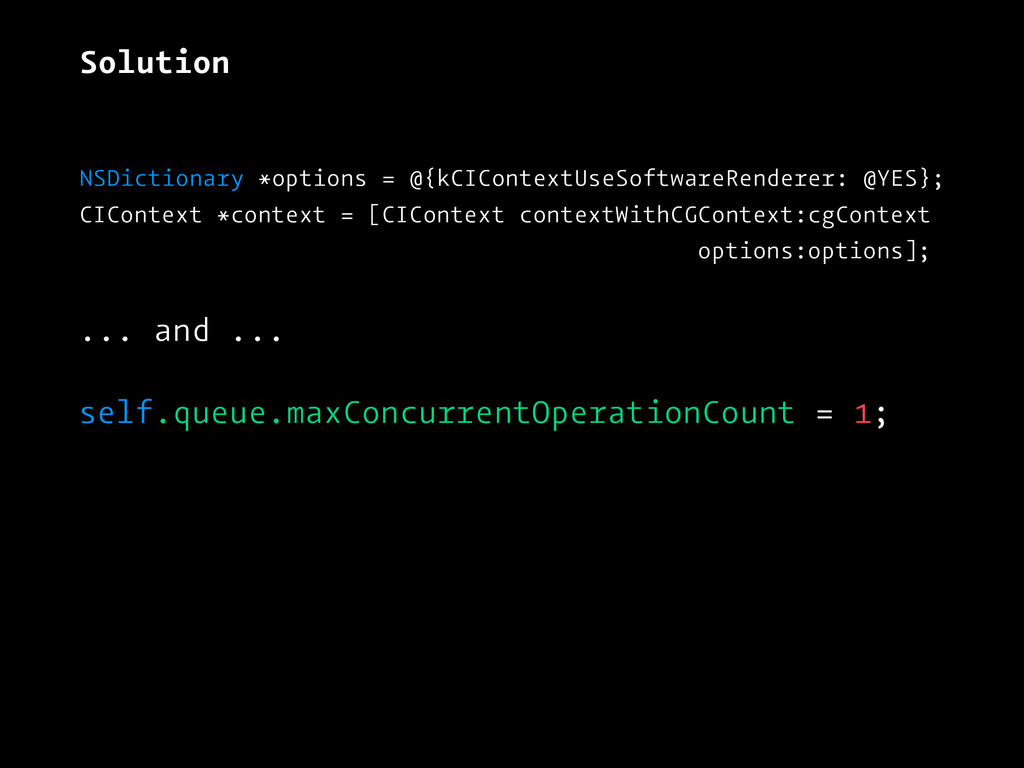 Solution NSDictionary *options = @{kCIContextUs...