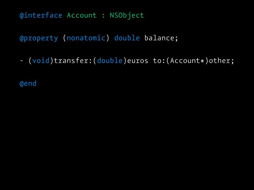 @interface Account : NSObject @property (nonato...