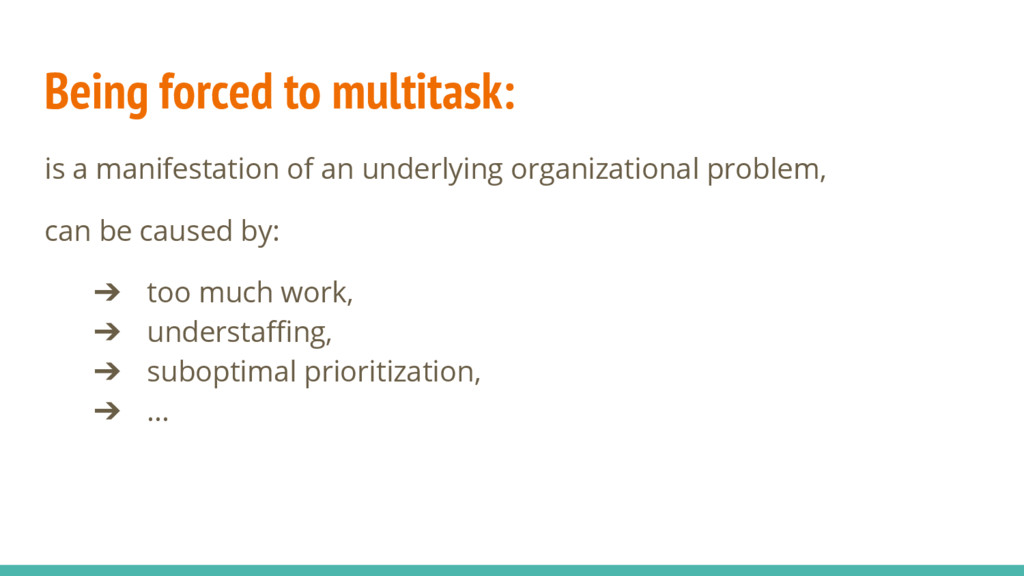 Being forced to multitask: is a manifestation o...