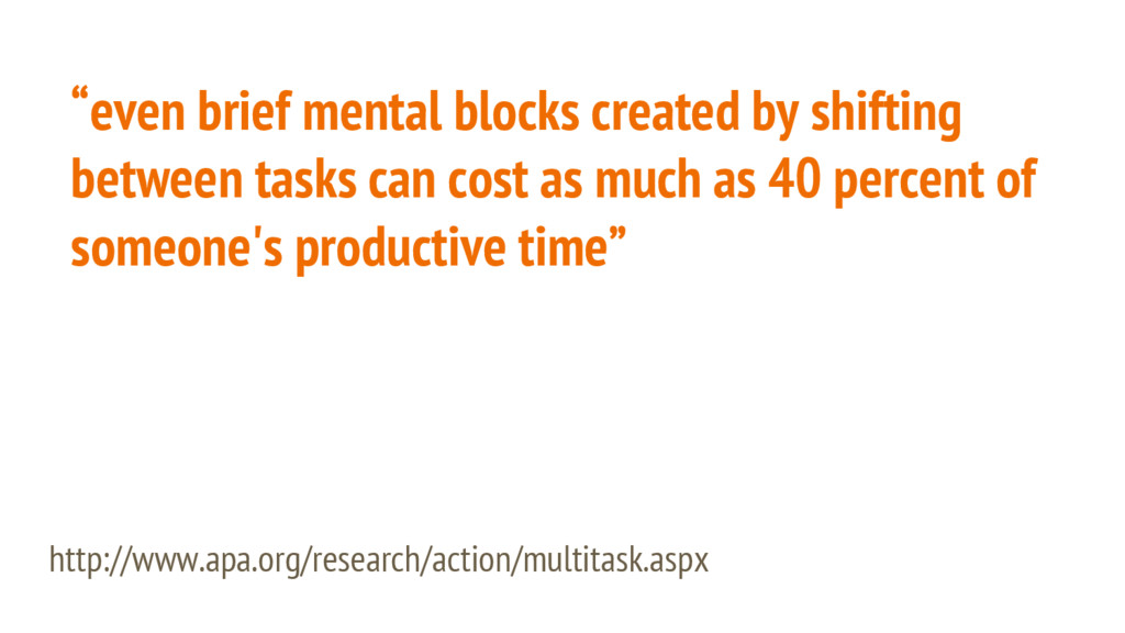 """""""even brief mental blocks created by shifting b..."""