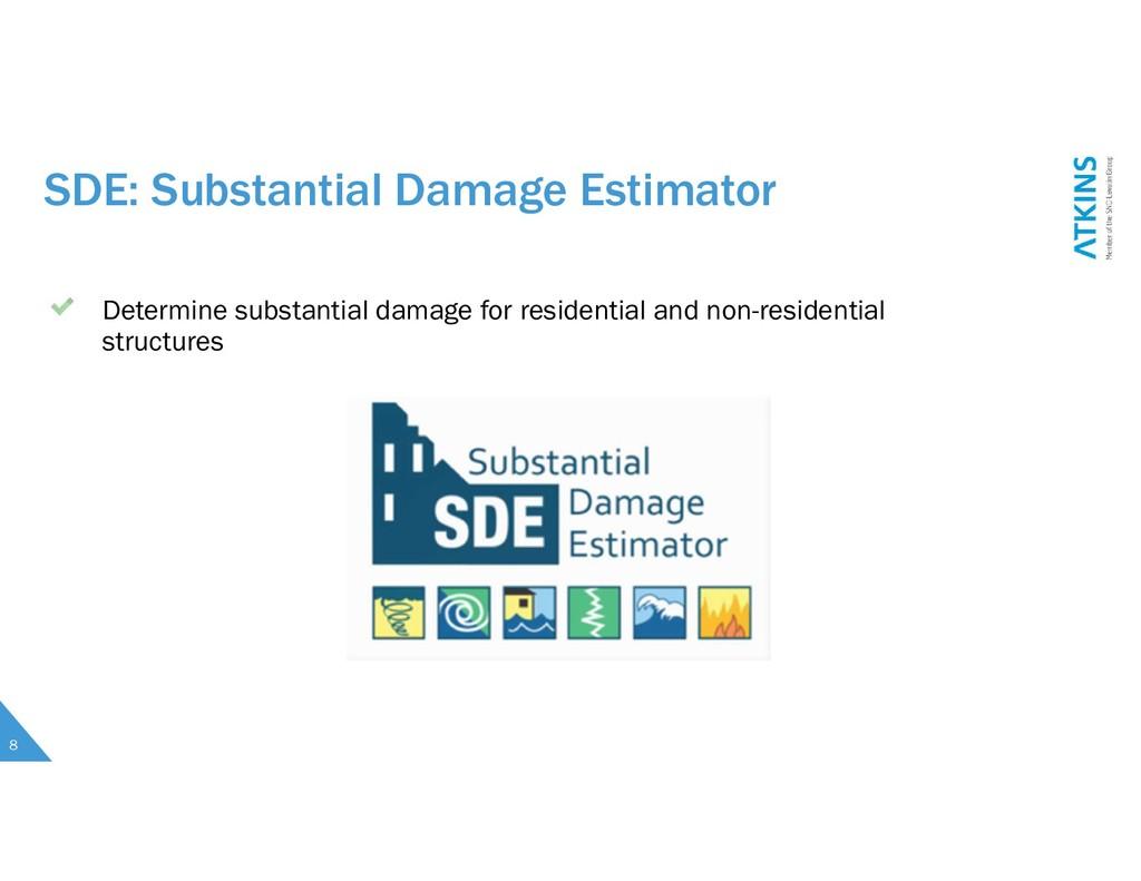 SDE: Substantial Damage Estimator Determine sub...