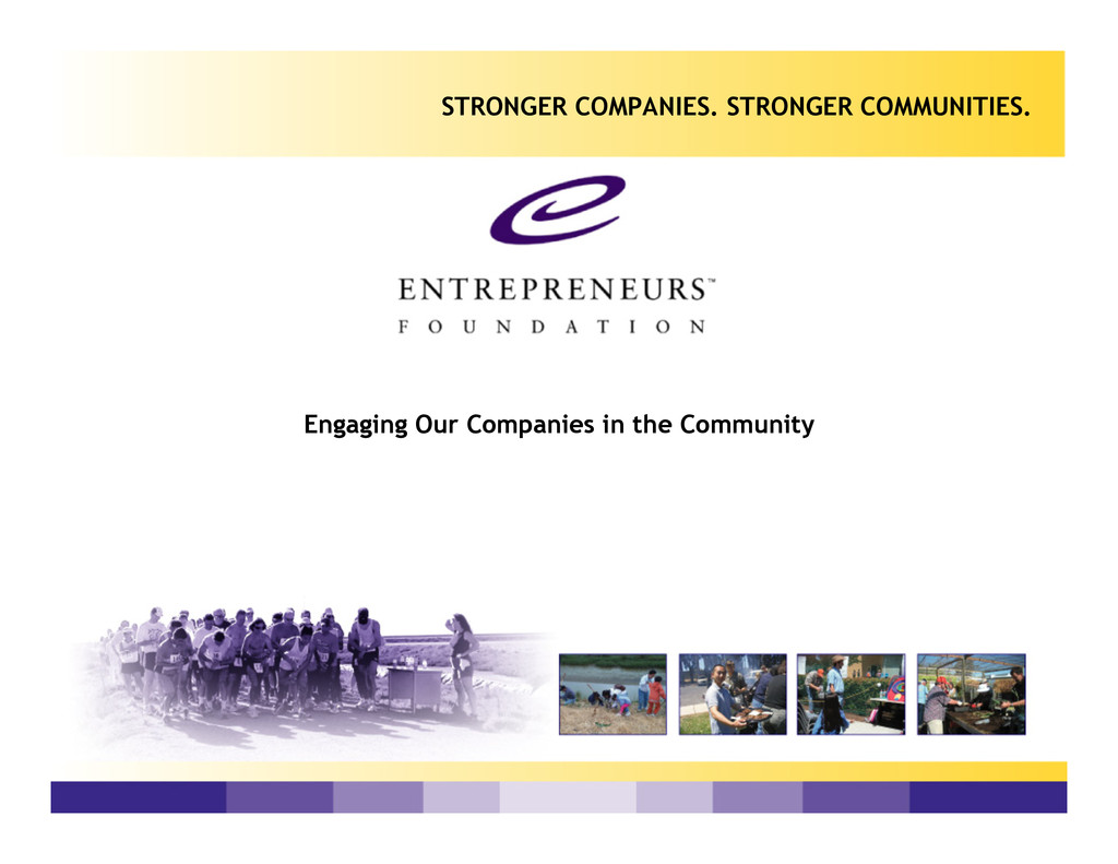 Engaging Our Companies in the Community STRONGE...