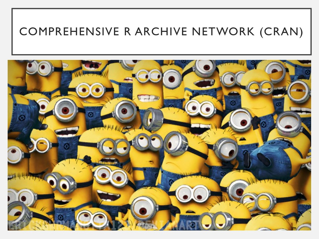 COMPREHENSIVE R ARCHIVE NETWORK (CRAN)