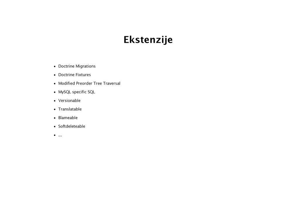 Ekstenzije • Doctrine Migrations • Doctrine Fix...