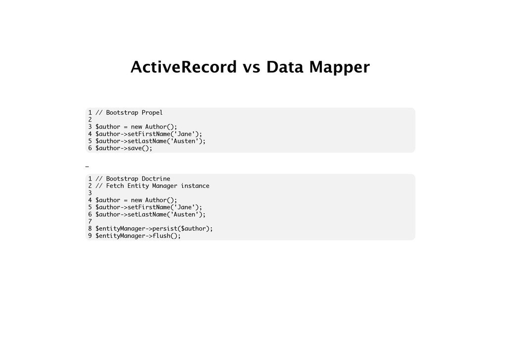 ActiveRecord vs Data Mapper 1 // Bootstrap Prop...