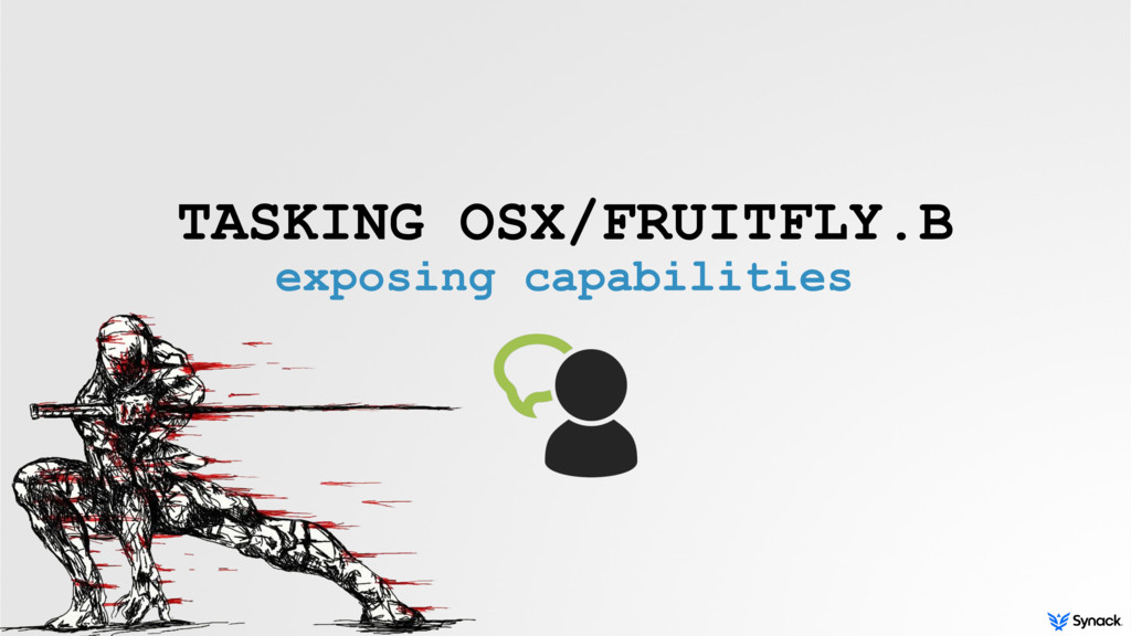 TASKING OSX/FRUITFLY.B exposing capabilities