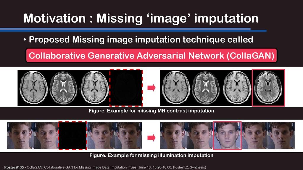 Motivation : Missing 'image' imputation • Propo...