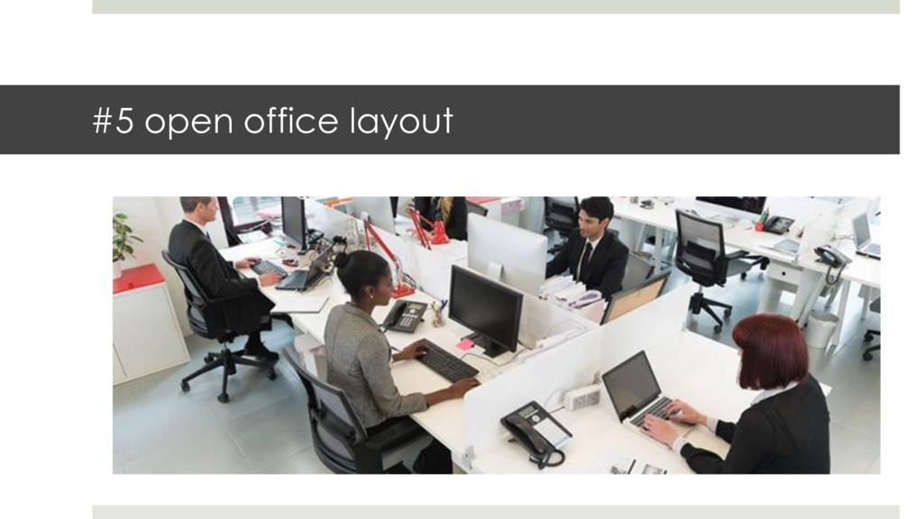 #5 open office layout
