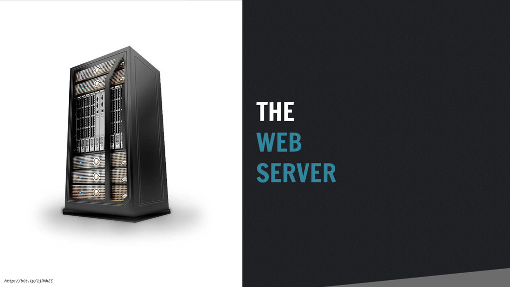 THE WEB SERVER http://bit.ly/1jPAhEC