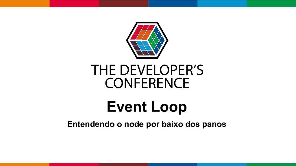 Globalcode – Open4education Event Loop Entenden...