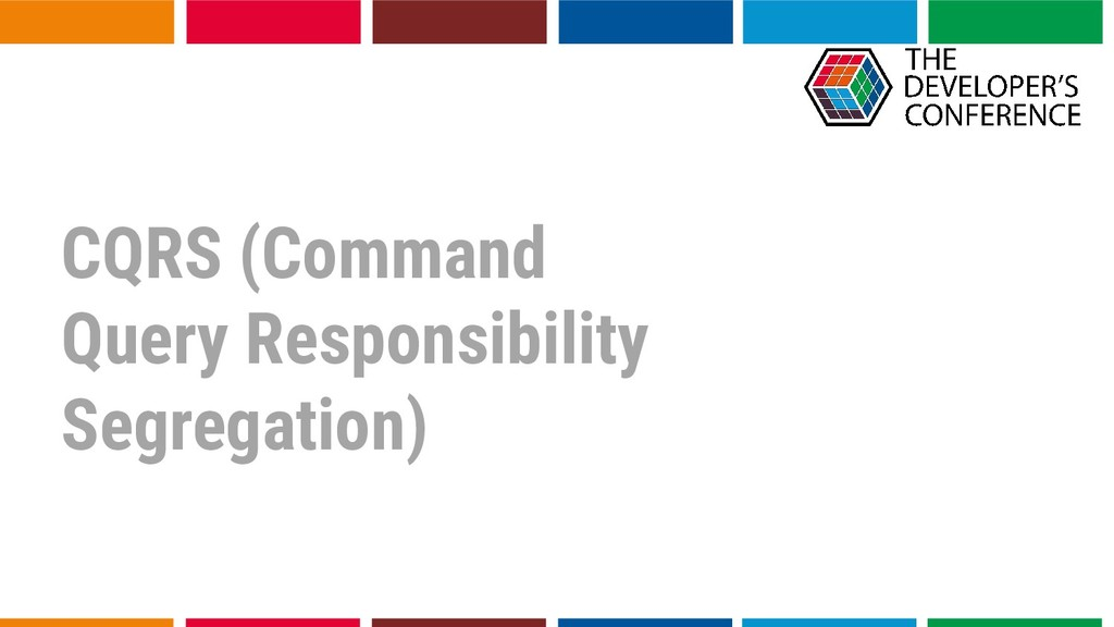 CQRS (Command Query Responsibility Segregation)