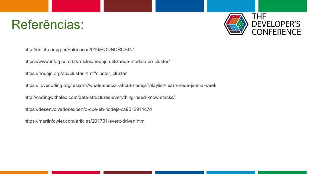 Globalcode – Open4education Referências: http:/...