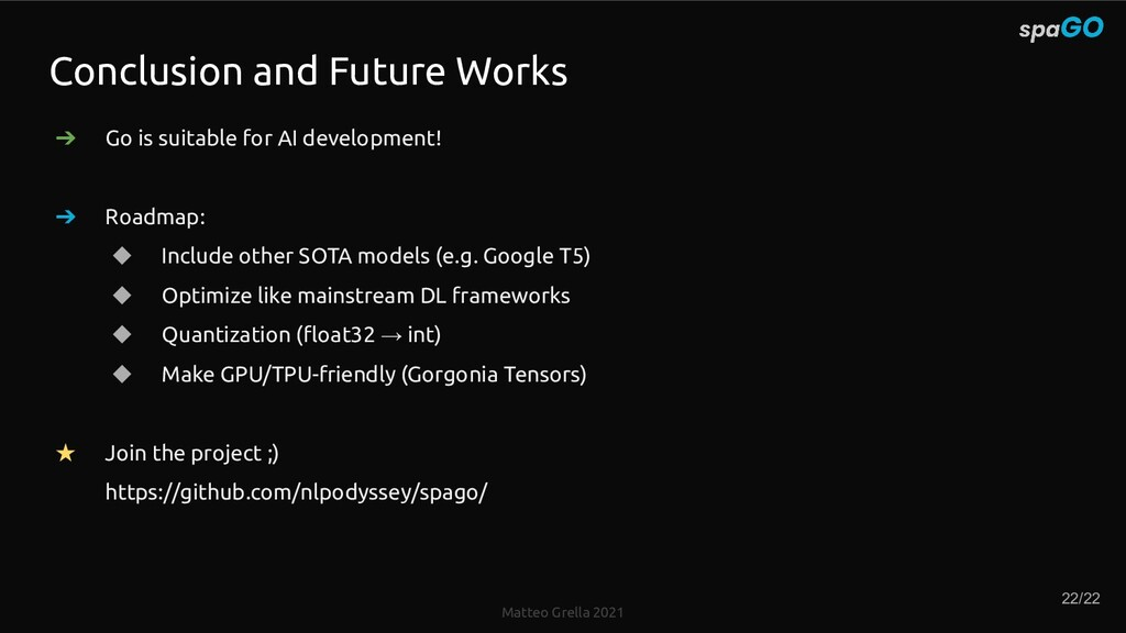 Matteo Grella 2021 ➔ Go is suitable for AI deve...
