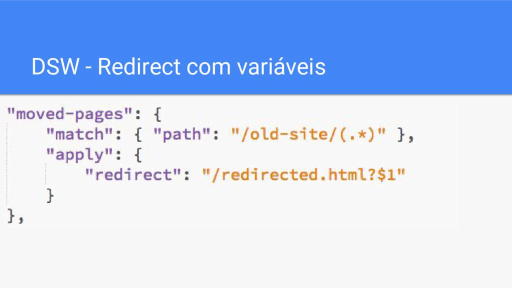 DSW - Redirect com variáveis