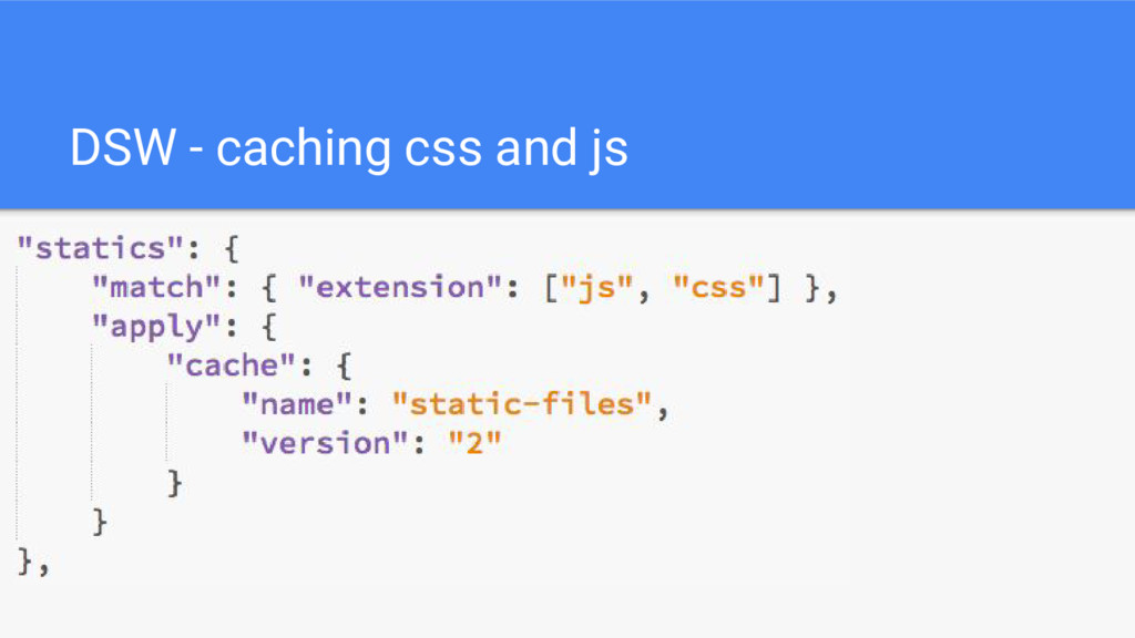 DSW - caching css and js
