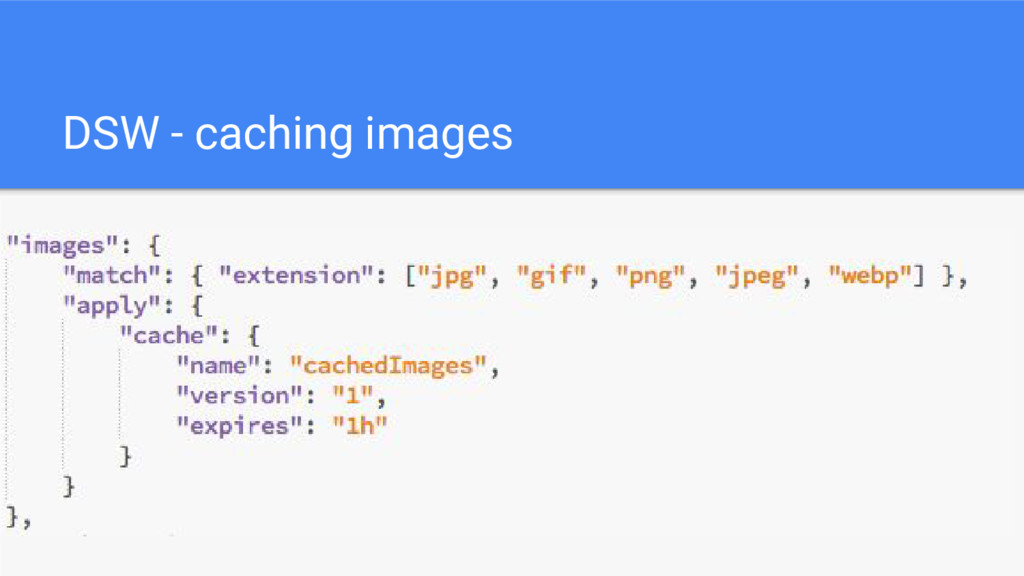 DSW - caching images