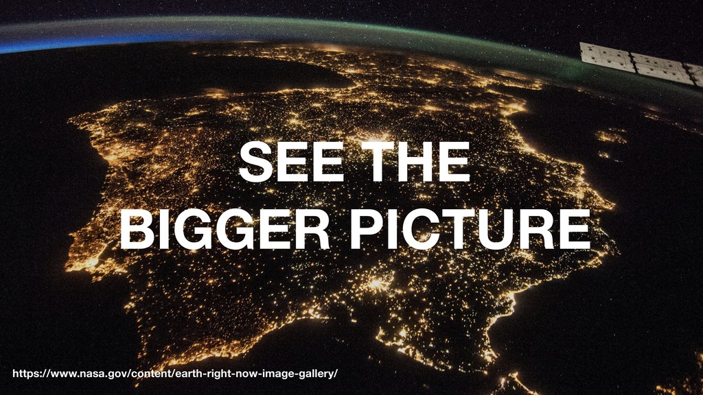 SEE THE BIGGER PICTURE https://www.nasa.gov/con...