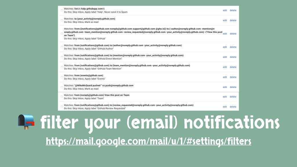 filter your (email) notifications https://mail...