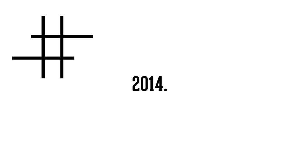 2014.