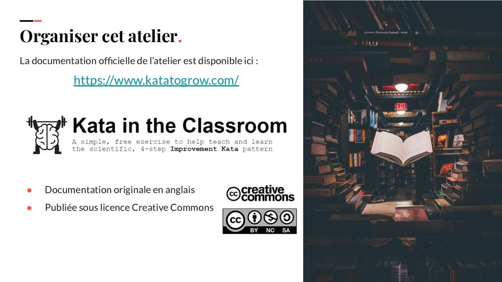 Organiser cet atelier. La documentation officiel...