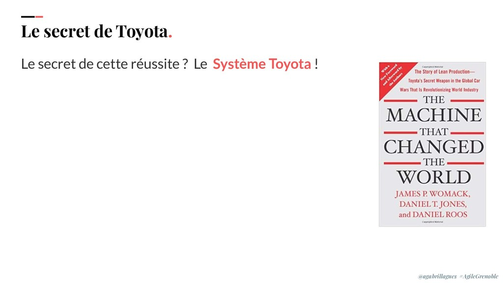 IPPON 2019 Le secret de Toyota. Le secret de ce...