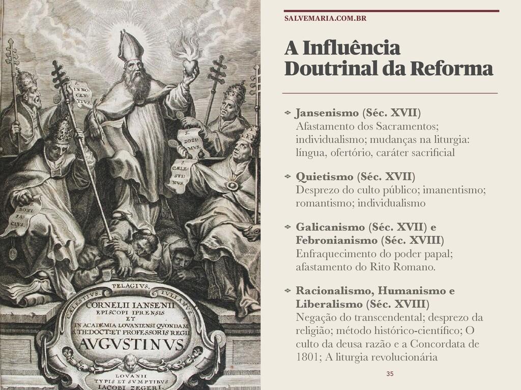 A Influência Doutrinal da Reforma Jansenismo (S...