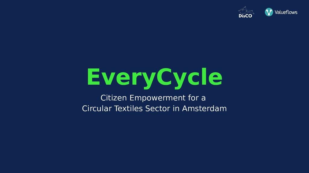 Citizen Empowerment for a Circular Textiles Sec...