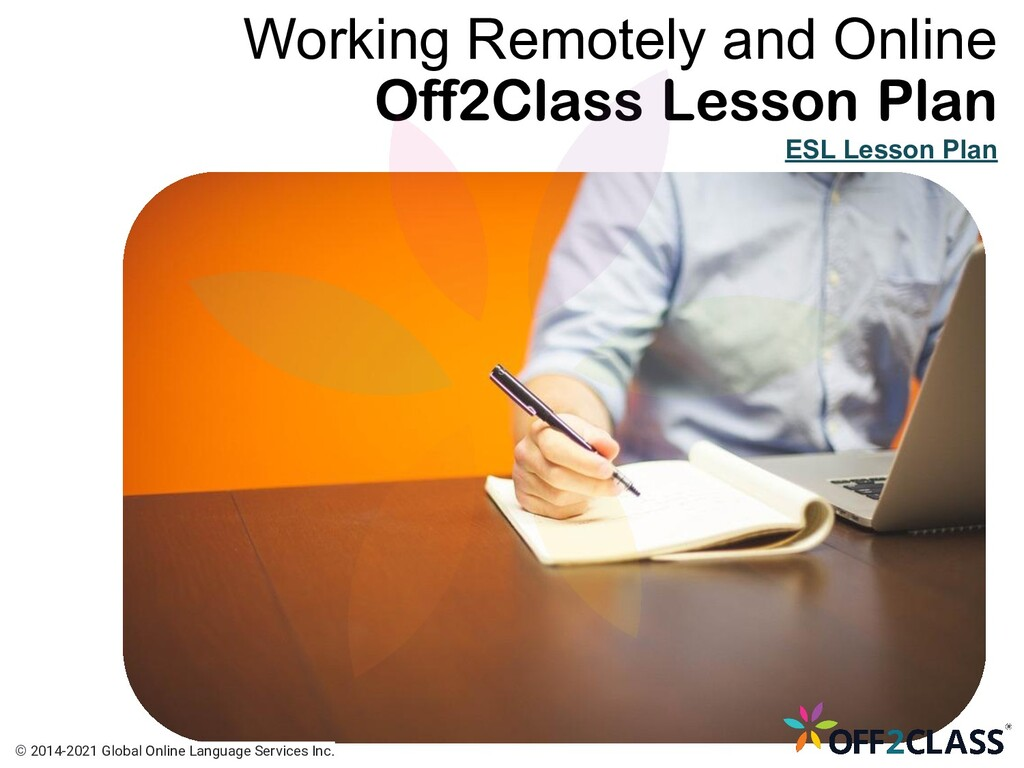 Working Remotely and Online ESL Lesson Plan © 2...