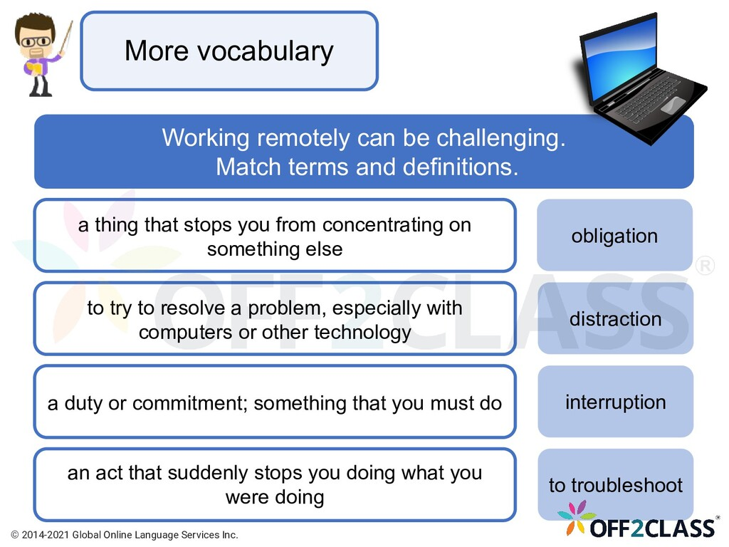 More vocabulary Working remotely can be challen...