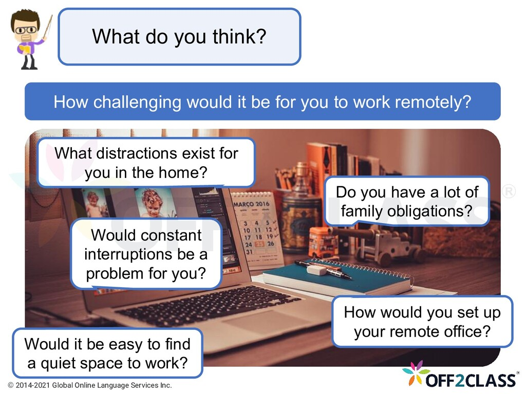 What do you think? What distractions exist for ...