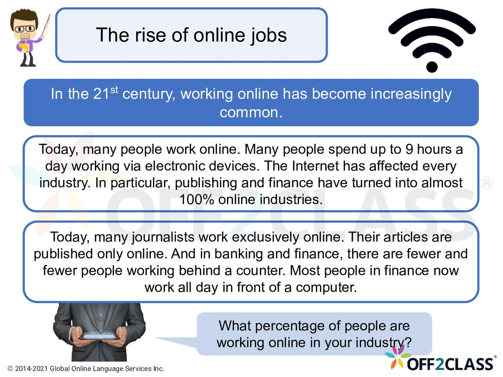 Today, many people work online. Many people spe...