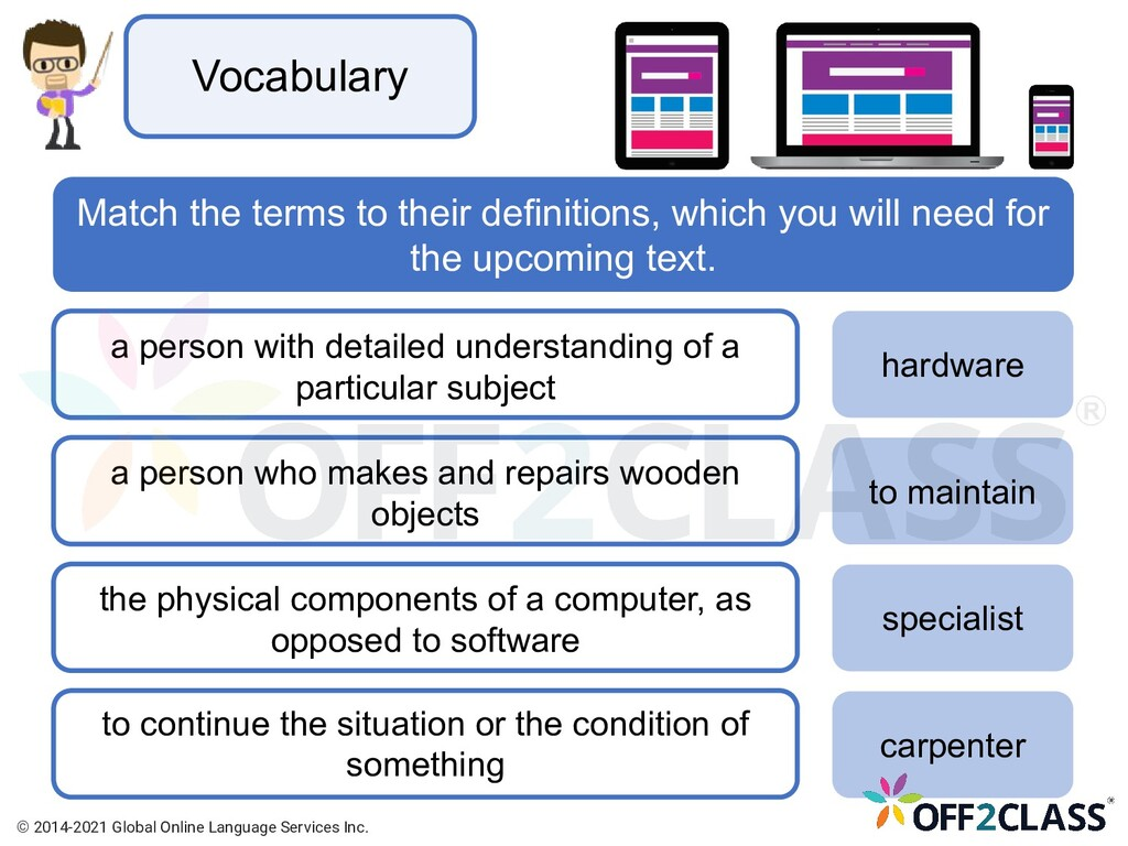 Vocabulary Match the terms to their definitions...