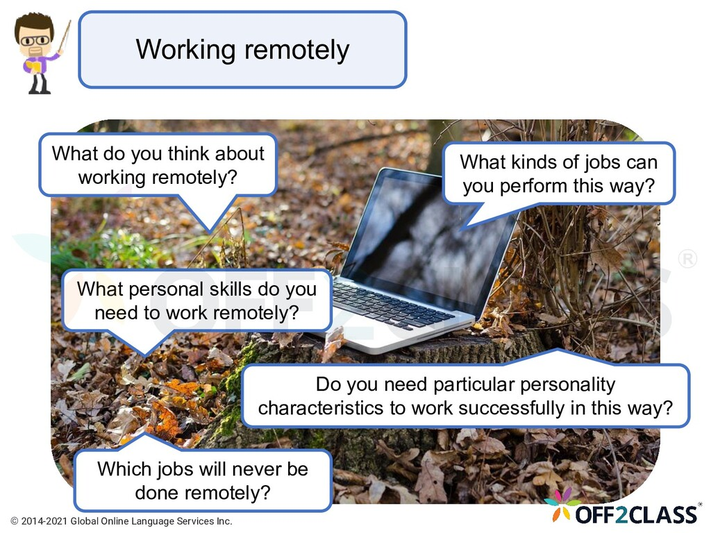 Working remotely What do you think about workin...