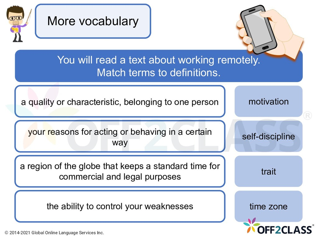 More vocabulary You will read a text about work...