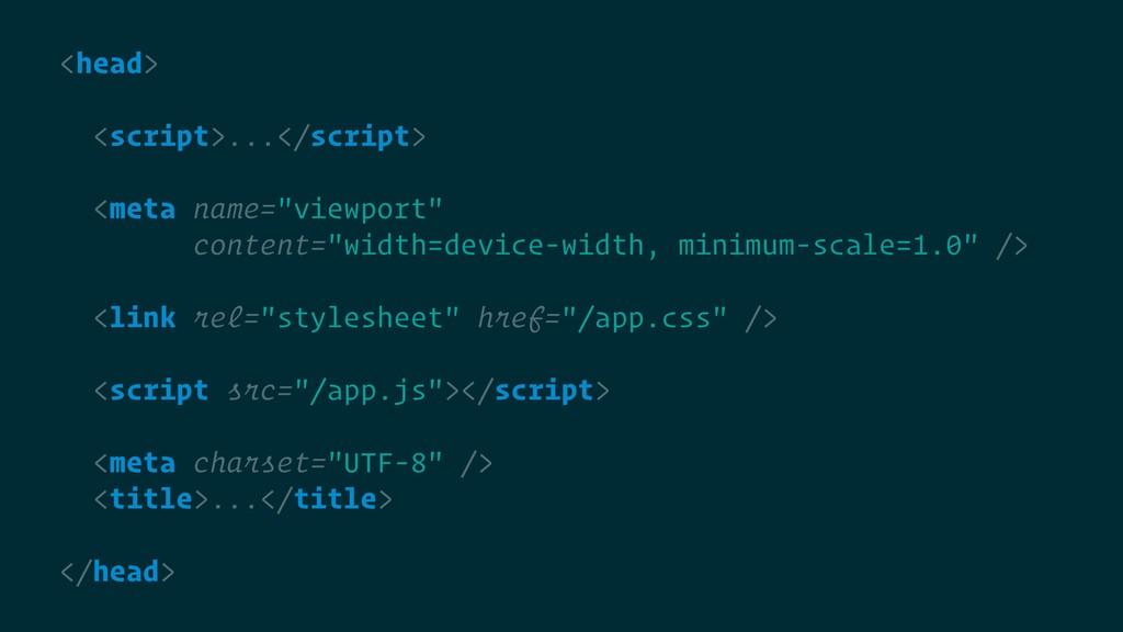 "<head> <script>...</script> <meta name=""viewpor..."