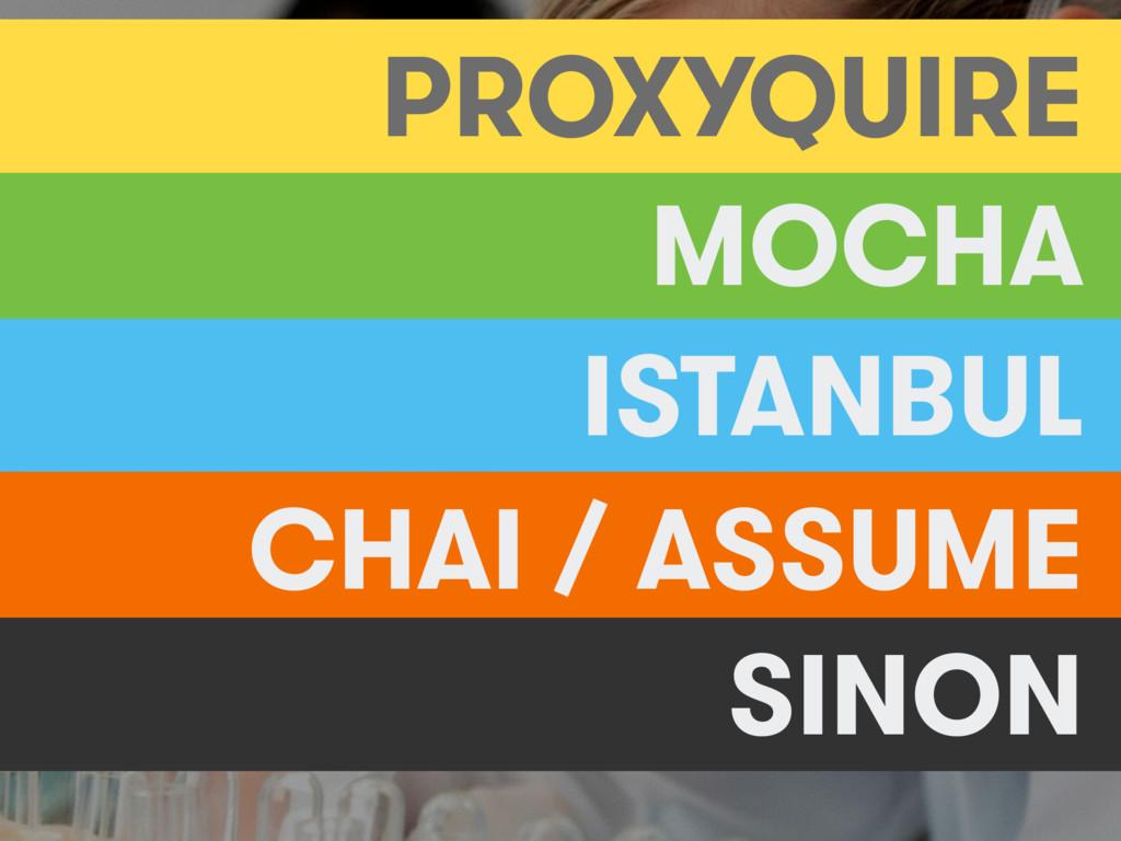 MOCHA ISTANBUL CHAI / ASSUME SINON PROXYQUIRE