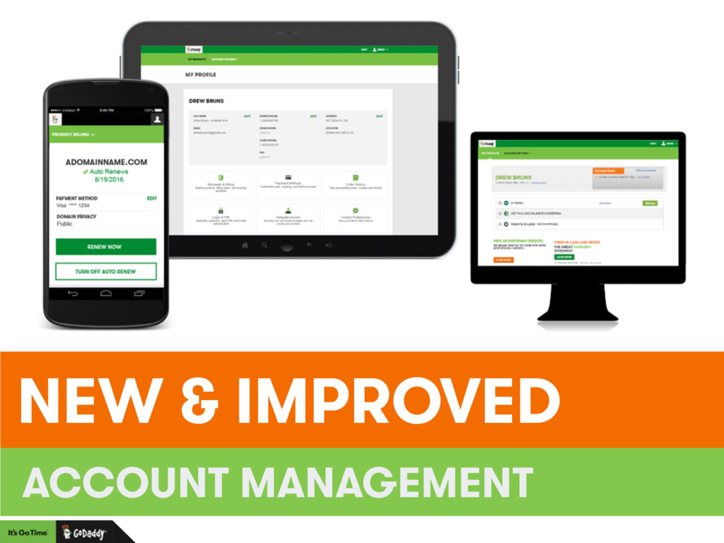 NEW & IMPROVED ACCOUNT MANAGEMENT