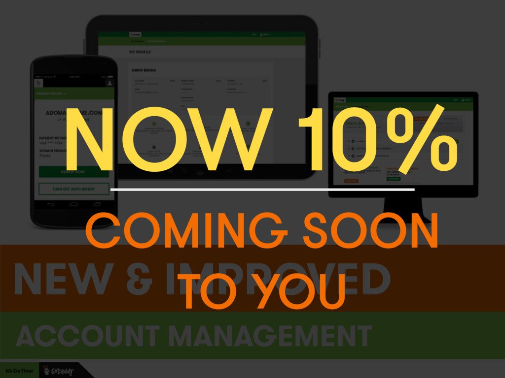 NEW & IMPROVED ACCOUNT MANAGEMENT NOW 10% COMIN...