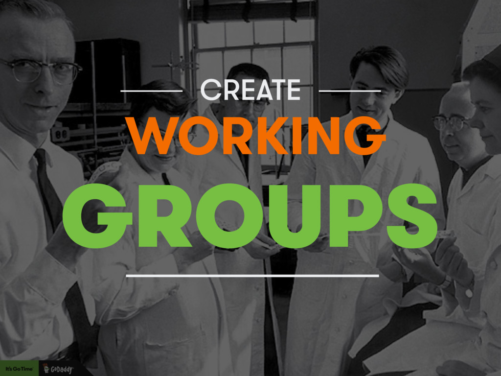 CREATE GROUPS WORKING