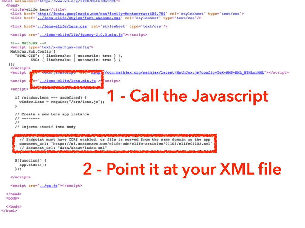 1 - Call the Javascript 2 - Point it at your XM...