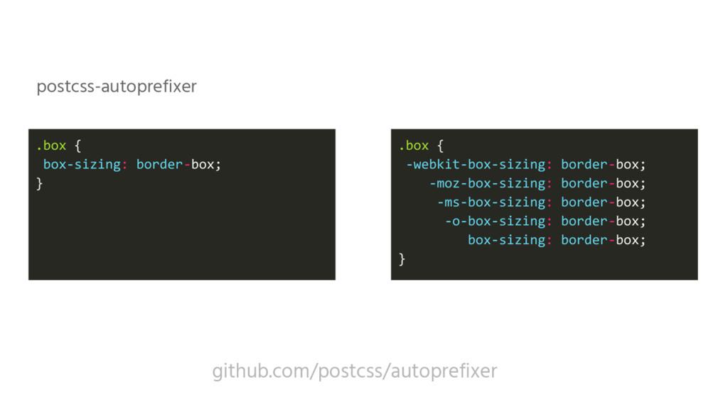 .box { box-sizing: border-box; } .box { -webkit...