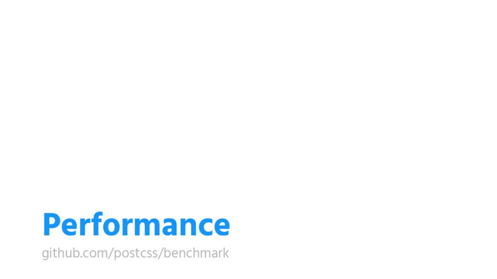 Performance github.com/postcss/benchmark