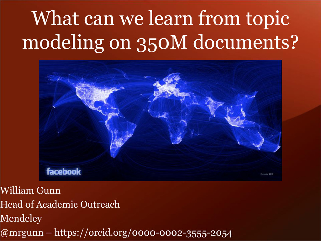 What can we learn from topic modeling on 350M d...