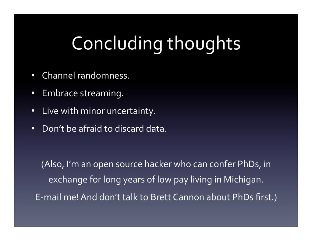 Concluding thoughts  • Channel random...