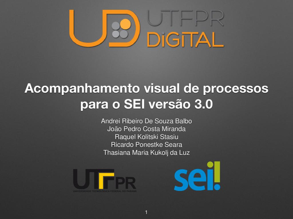 Acompanhamento visual de processos para o SEI v...