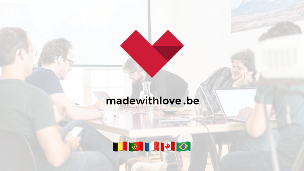 madewithlove.be !$%&'